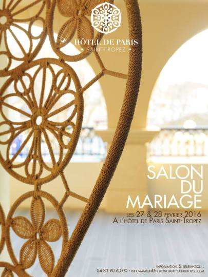 Salon du Mariage de Saint Tropez à l'hotel de paris de Saint Tropez blog mariage marioninette.com